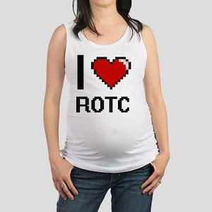 I Love Rotc Digital Design Maternity Tank Top