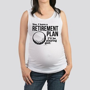 Golf Retirement Plan Maternity Tank Top