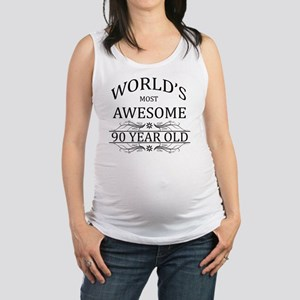 MOST AWESOME BIRTHDAY 90 Maternity Tank Top