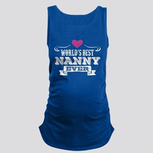 World's Best Nanny Ever Maternity Tank Top