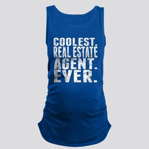 Coolest. Real Estate Agent. Ever. Maternity Tank T