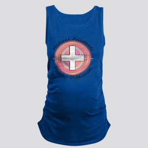 Medical Assistant making a diff Maternity Tank Top