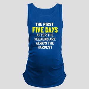 The first five days Maternity Tank Top