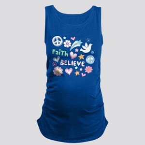 Peace, Faith, Love, Believe Maternity Tank Top