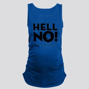 Hell No! Not My President Tank Top