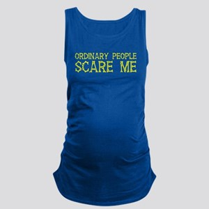 Ordinary people SCARE ME Tank Top