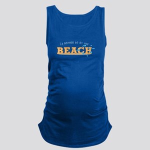 I'd rather be at the Beach Maternity Tank Top