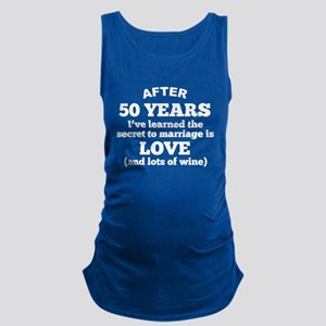 50 Years Of Love And Wine Maternity Tank Top