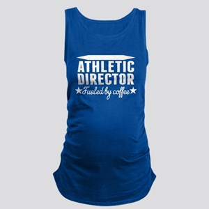 Athletic Director Fueled By Coffee Maternity Tank