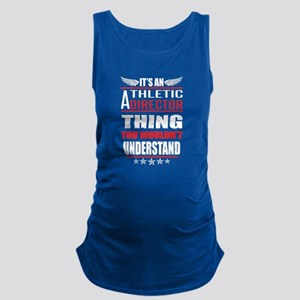 Its An Athletic Director Thing Maternity Tank Top
