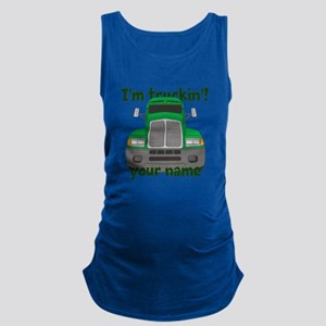 Personalized Im Truckin Maternity Tank Top