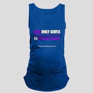 God Only Gives (Epilepsy Awareness) Maternity Tank