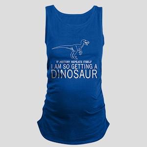 history repeats dinosaur Maternity Tank Top