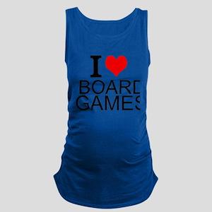I Love Board Games Maternity Tank Top