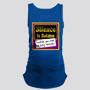Silence Is Golden Maternity Tank Top