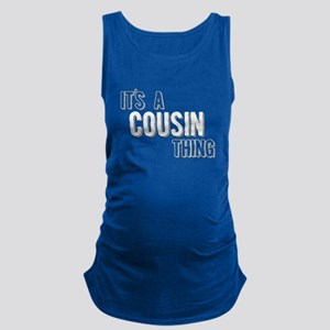 Its A Cousin Thing Maternity Tank Top