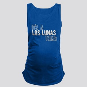 Its A Los Lunas Thing Maternity Tank Top