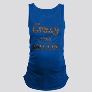 Crazy About Bacon Maternity Tank Top
