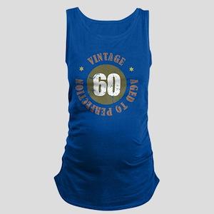 60th Vintage birthday Maternity Tank Top