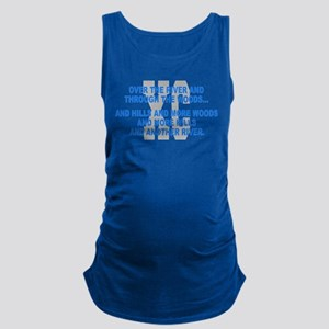 Over the River Cross Country Quote Maternity Tank