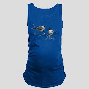 chickadee song birds Maternity Tank Top