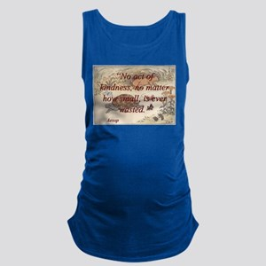 No Act Of Kindness - Aesop Maternity Tank Top
