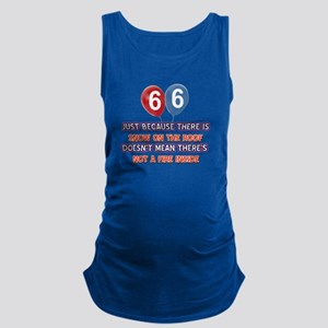 66 year old designs Maternity Tank Top