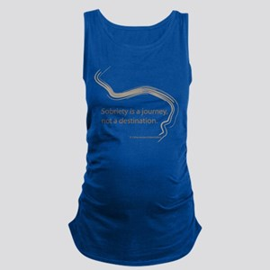 sobriety is a journey Maternity Tank Top
