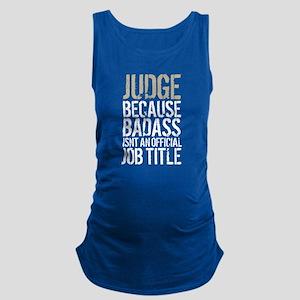 Badass Judge Maternity Tank Top