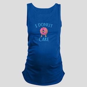 I Donut Care Maternity Tank Top