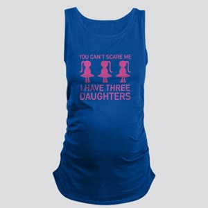I Have Three Daughters Maternity Tank Top