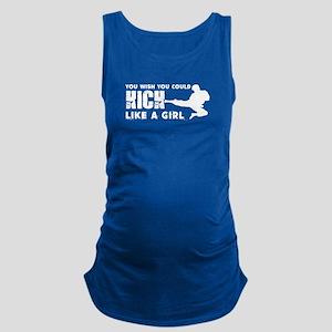 Kick Like A Girl Taekwondo Shir Maternity Tank Top