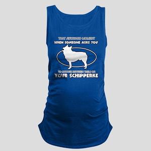 Schipperke is irreplaceable Des Maternity Tank Top