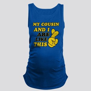 Gifts for Cousins Maternity Tank Top
