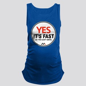 Yes Its Fast Maternity Tank Top