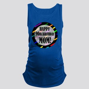 90th Birthday For Mom Maternity Tank Top