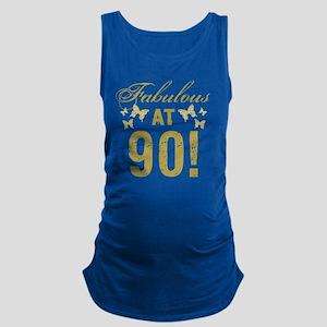 Fabulous 90th Birthday Maternity Tank Top