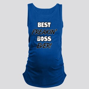 Best Freakin' Boss Ever Maternity Tank Top