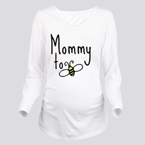 bee_mommy Long Sleeve Maternity T-Shirt