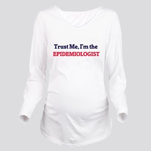 Trust me, I'm the Ep Long Sleeve Maternity T-Shirt