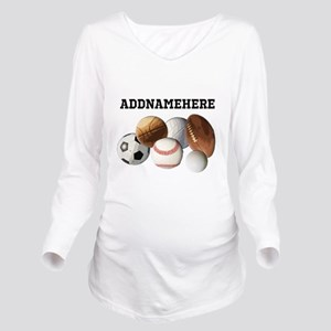 Sports Balls, Custom Name Long Sleeve Maternity T-