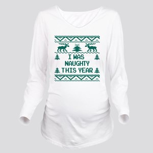 2c97ecc7 I was Naughty This Y Long Sleeve Maternity T-Shirt