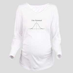Im normal Long Sleeve Maternity T-Shirt