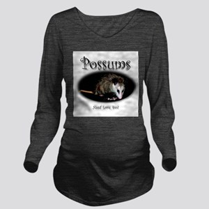 Possums Need Love Too Long Sleeve Maternity T-Shir
