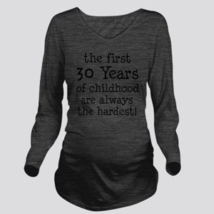 30 Years Childhood Long Sleeve Maternity T-Shirt