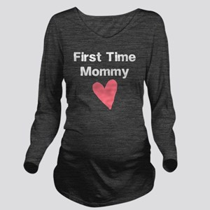 Cute First Time Momm Long Sleeve Maternity T-Shirt
