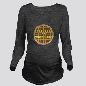 Breakfast of Champions Long Sleeve Maternity T-Shi