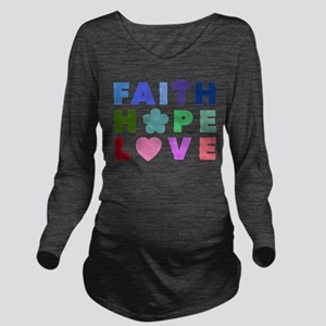 Faith Hope Love Long Sleeve Maternity T-Shirt