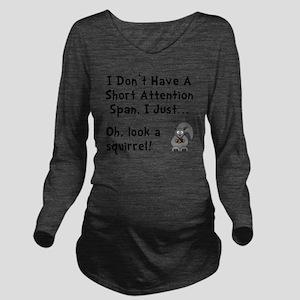 Short Attention Blac Long Sleeve Maternity T-Shirt