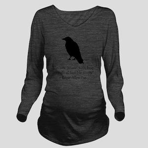 Edgar Allen Poe Quot Long Sleeve Maternity T-Shirt